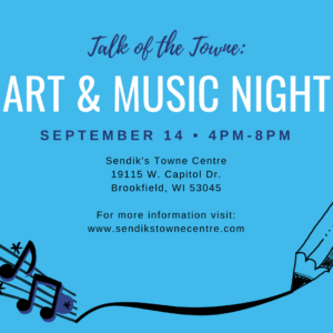 Talk of the Towne: Art and Music Night