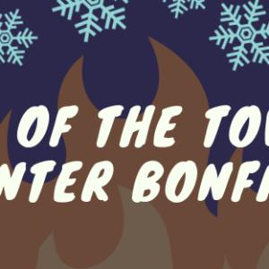 Talk of the Towne: Winter Bonfire